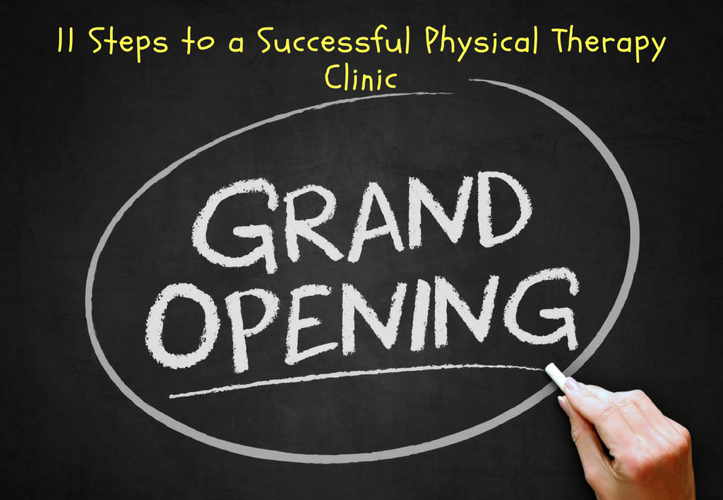 11 Steps to a Successful PT Clinic Grand Opening